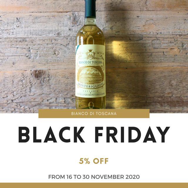 Black Friday & Cyber Monday - Bianco di Toscana